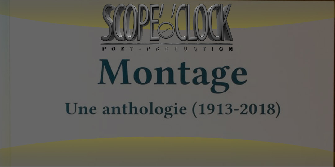 Montage une Anthologie (1913-2018)