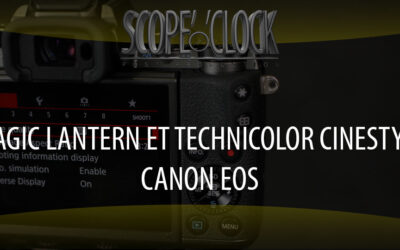 Magic Lantern et Technicolor pour Canon EOS