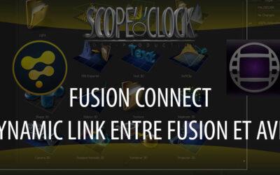 FusionConnect : le Dynamic Link entre Avid et Fusion