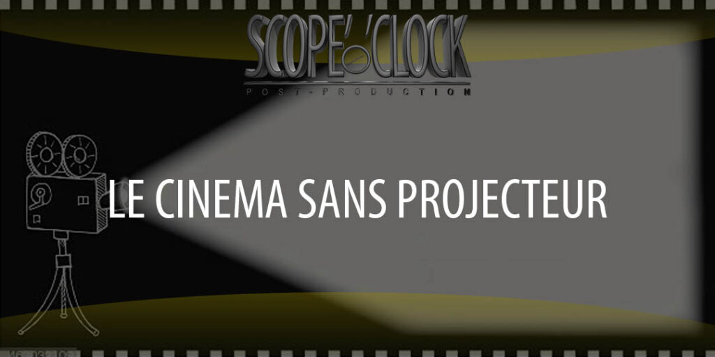 cinema sans projecteur