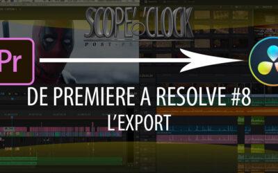 De Premiere Pro à Davinci Resolve #8 L'Export