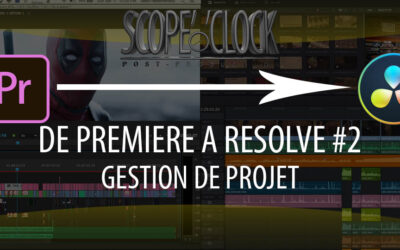 De Premiere Pro à Davinci Resolve #2 Gestion de projets