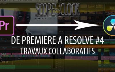De Premiere Pro à Davinci Resolve #4 Travaux collaboratifs