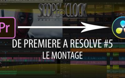 De Premiere Pro à Davinci Resolve #5 Le Montage