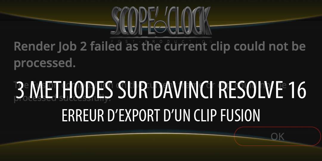 article - Davinci Resolve 16 Fusion Clip can't be Processed Error